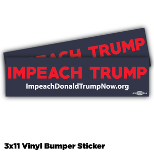 """Impeach Trump Now!"" vinyl stickers, navy background Bumper Sticker -- Pack of Two!"