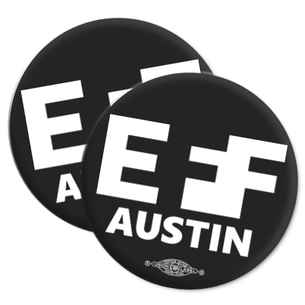 "Two ""EFF Austin"" Logo 2.25"" Mylar Buttons"