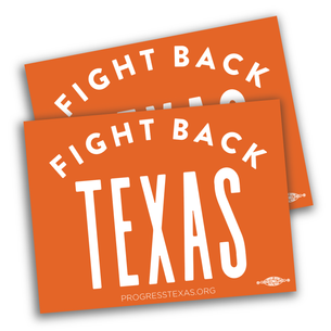 "Two ""Fight Back Texas"" 4"" x 3"" Stickers"