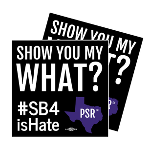 "Two ""Show you My What?"" #SB4isHate 5x5"" Custom Stickers"