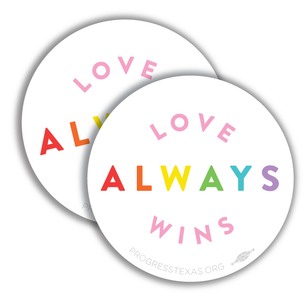 "Two Rainbow ""Love Always Wins"" 4"" x 4"" Stickers"
