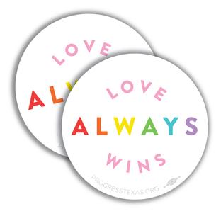 """Two Rainbow """"Love Always Wins"""" 4"""" x 4"""" Stickers"""