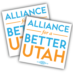 "Two ""Alliance For A Better Utah Logo""  4x4"" Custom Stickers"