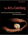 The Art Of Catching
