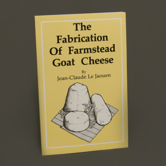 Cheese Makiing Book-Fabrication of Farmstead Goat Cheese