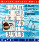 Complete Guide to Anchoring and Line Handling: