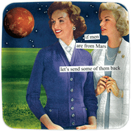 Anne Taintor Mini Tray - if men are from Mars let's send some of them back
