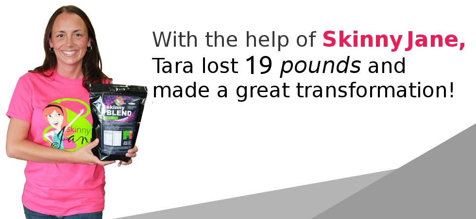 Tara lost 19 pounds!