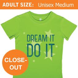 Dream It. Do It. (adult sizes)