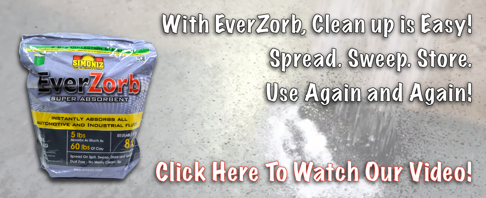 Clean up is easy with EverZorb.