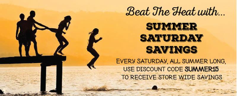 Summer Saturday Savings, Every Saturday