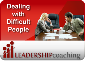 Coaching - Dealing with Difficult People
