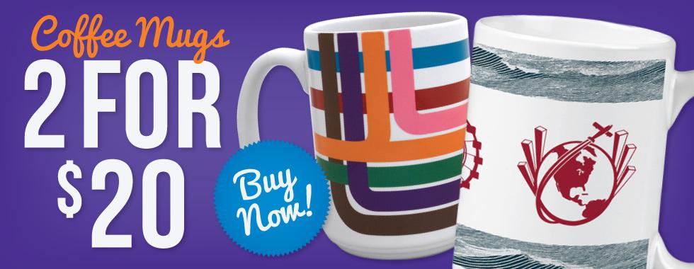 Mugs 2 For $20