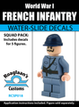 World War I French Infantry Squad Pack - Water-Slide Decals