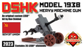 DShK Model 1938 Heavy Machine gun