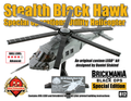 Stealth Black Hawk - Limited Edition of 50!