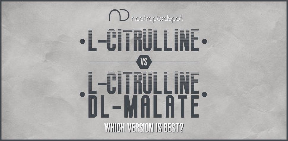 L-Citrulline vs. L-Citrulline DL-Malate - Which Is Better?