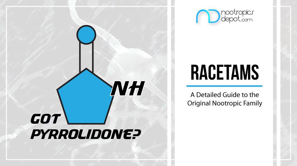 Ultimate Guide to Nootropic Racetams