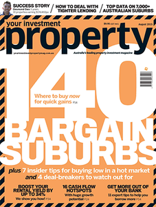 2015 Your Investment Property August issue (soft copy only)