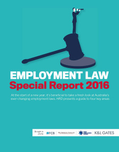 2016 HRD Special Report: Employment Law (available for immediate download)