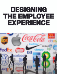 Designing the employee experience (soft copy only)