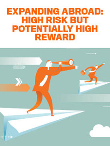 Expanding abroad: high risk but potentially high reward (available for immediate download)