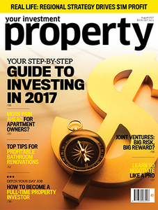 2017 Your Investment Property August issue (soft copy only)