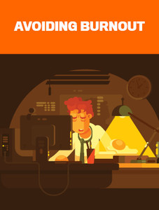 Avoiding Burnout (available for immediate download)