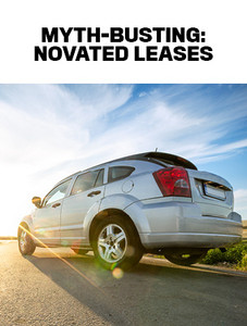 Myth-busting: novated leases (available for immediate download)