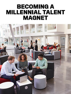 Becoming a millennial talent magnet (available for immediate download)