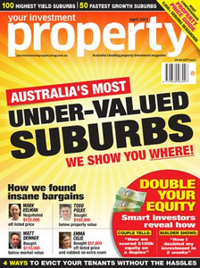 2013 Your Investment Property April issue (available for immediate download)