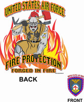 USAF Fire Protection Forged in Fire Shirt