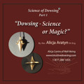 Dowsing – Science or Magic?