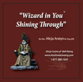 Wizard in You Shining Through