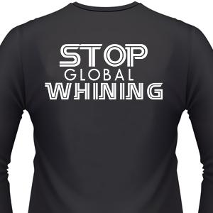 stop-global-whining-biker-shirt.jpg