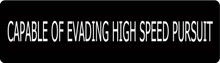 Capable Of Evading High Speed Pursuit Motorcycle Helmet Sticker
