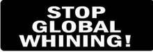 STOP GLOBAL WHINING! Motorcycle Helmet Sticker