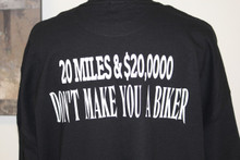 $20,000 Don't Make You A Biker T-Shirt