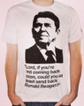 Lord, if you're not coming back soon, could you at least send back Ronald Reagan? T-Shirt
