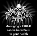 Annoying a Biker can be Hazardous to your Health shirt
