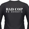 Bad Cop No Doughnut T-Shirt