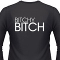 Bitchy Bitch Biker T-Shirt