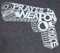 Prayer is my Weapon of Choice Shirt