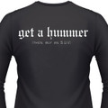 Get A Hummer (Then, Buy An S.U.V.) Biker T-Shirt