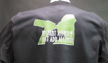 Instant Asshole Just Add Alcohol T-Shirt