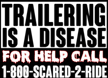 Trailering is a Disease T-shirt
