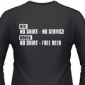 Men: No Shirt--No Service Women: No Shirt--Free Beer Biker T-Shirt