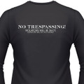 No Trespassing! Violators Will Be Shot, Survivors Will Be Shot Again Biker T-Shirt
