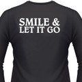 Smile & Let It Go Biker T-Shirt