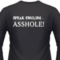 Speak English...Asshole Biker T-Shirt